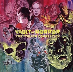 VARIOUS ARTISTS - Vault Of Horror - The Italian Connection