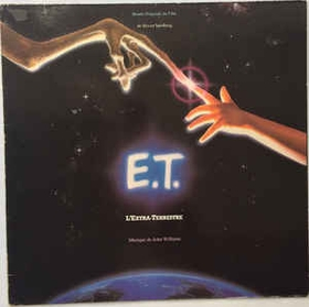 JOHN WILLIAMS - E.T. L'Extra-Terrestre