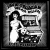 JACK OBLIVIAN DREAM KILLERS